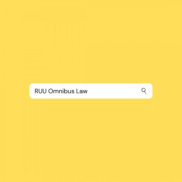 RUU Omnibus Law/Media Justitia